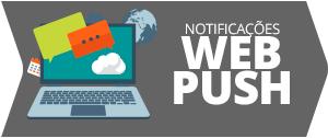 NOTIFICAÇÕES WEB PUSH